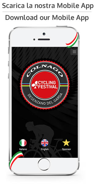 Scarica la nostra APP gratuita dell'evento Colnago Cylcing Festival - Download our free APP