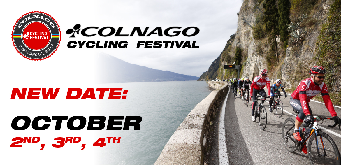 OCTOBER 2ND,3RD,4TH 2020: NEW DATE FOR COLNAGO CYCLING FESTIVAL