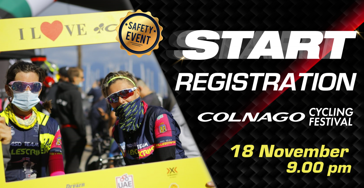 OFFICIAL OPENING OF REGISTRATION FOR COLNAGO CYCLING FESTIVAL 2021