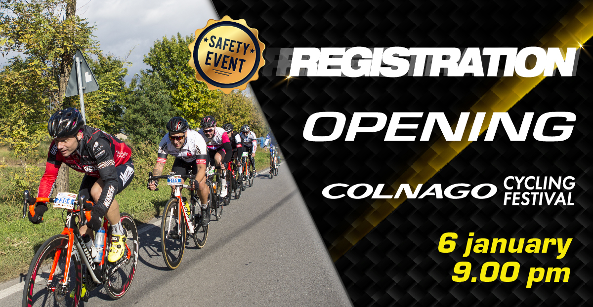 OFFICIAL RE-OPENING OF REGISTRATION FOR COLNAGO CYCLING FESTIVAL 2021!
